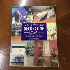 The Ultimate Decorating Book by Judy Spours