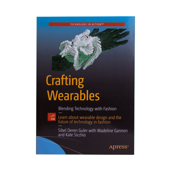 Cover of Crafting Wearables book by Deren Guler