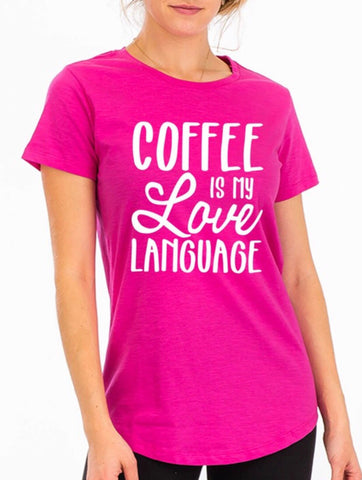 Coffee is my love language tee