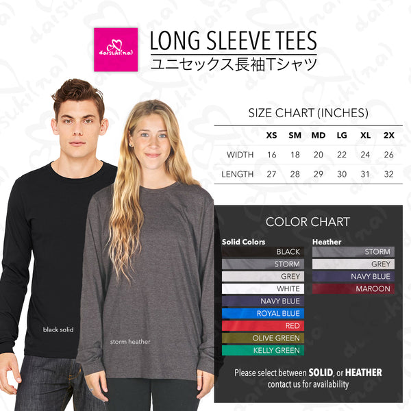 We Are Simply Meant To Be - Unisex Long Sleeve T-Shirt