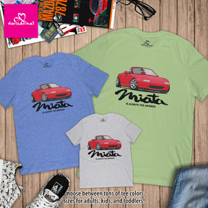 Miata Is Always The Answer - Unisex Short Sleeve T-Shirt