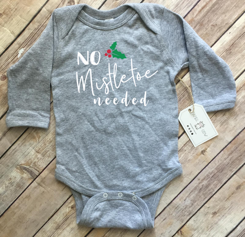 No Mistletoe Needed Baby Onesie