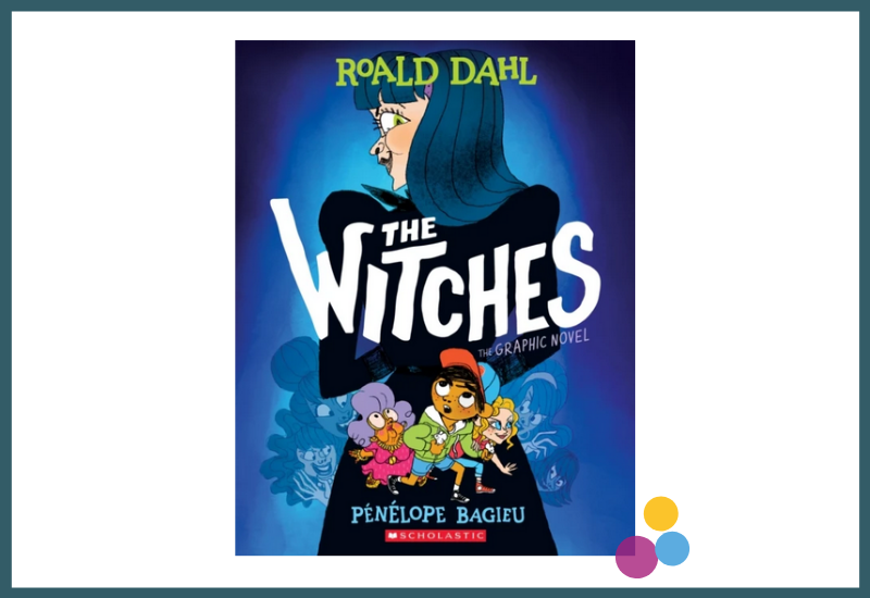 The Witches: The Graphic Novel