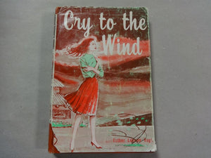 Book Cry to the Wind, by Esther Loewen Vogt (1965)