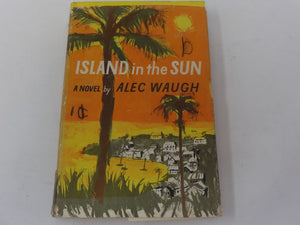 Book Island in the Sun, by Alec Waugh
