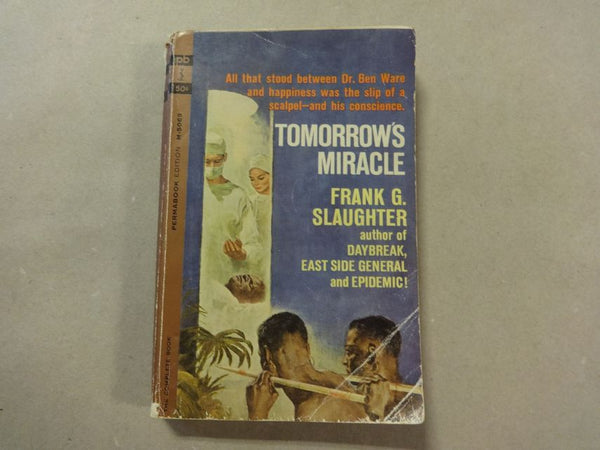Book Tomorrow's Miracle, Frank G. Slaughter