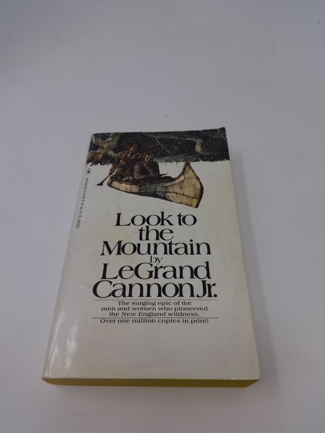 Look to the Mountain by LeGrand Cannon Jr.  Book