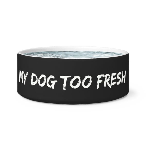 Too Fresh Dog Bowl