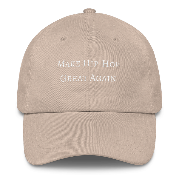 Make Hip-Hop Great Again Dad Cap