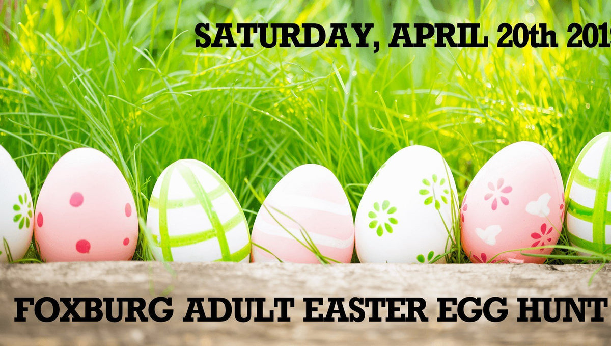 Foxburg's 6th Annual Adult Easter Egg Hunt