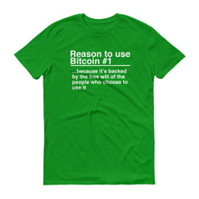 Reason to use Bitcoin #1 T-Shirt