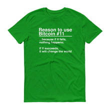 Reason to use Bitcoin #11 T-Shirt