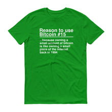 Reason to use Bitcoin #15 T-Shirt