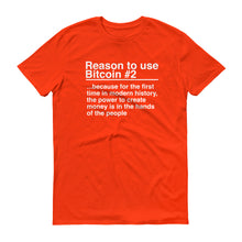 Reason to use Bitcoin #2 T-Shirt