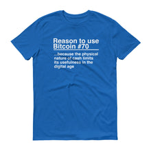 Reason to use Bitcoin #70 T-Shirt