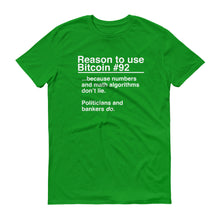 Reason to use Bitcoin #92 T-Shirt