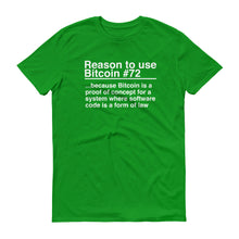 Reason to use Bitcoin #72 T-Shirt