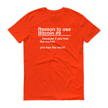 Reason to use Bitcoin #9 T-Shirt