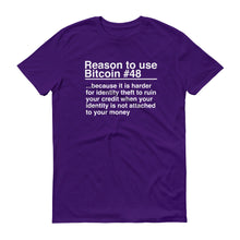 Reason to use Bitcoin #48 T-Shirt