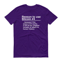 Reason to use Bitcoin #4 T-Shirt