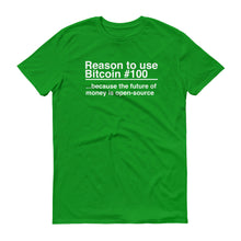 Reason to use Bitcoin #100 T-Shirt