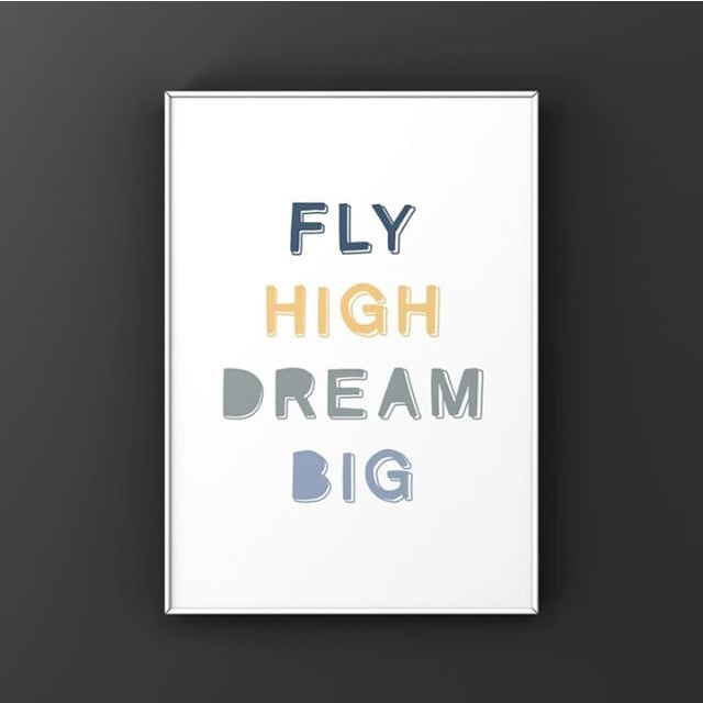 Fly High Dream Big A4 Coloured Print