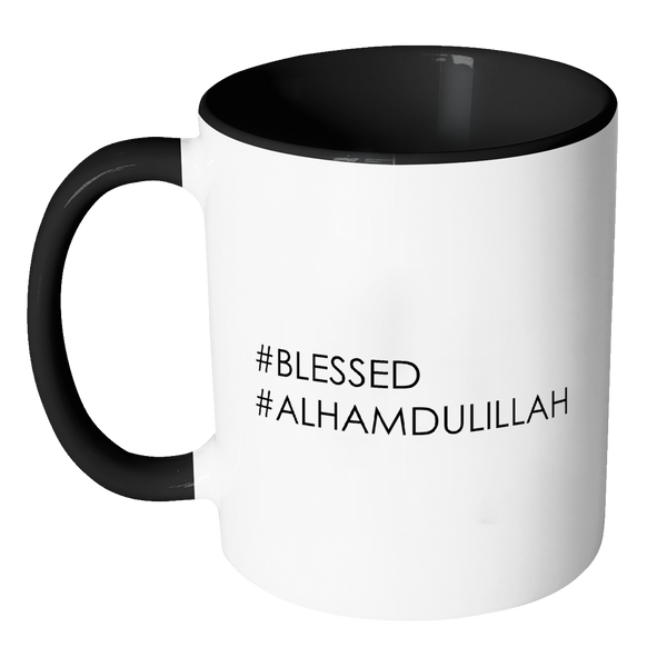 #Blessed #Alhamdullillah Mug, Regular Size (11oz)