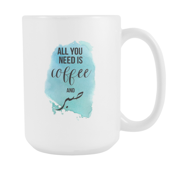 All You Need Coffee Mug, Large Size (15oz)