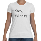 SORRY NOT SORRY Cotton Tee (5 colors) - The Sweetest Tee