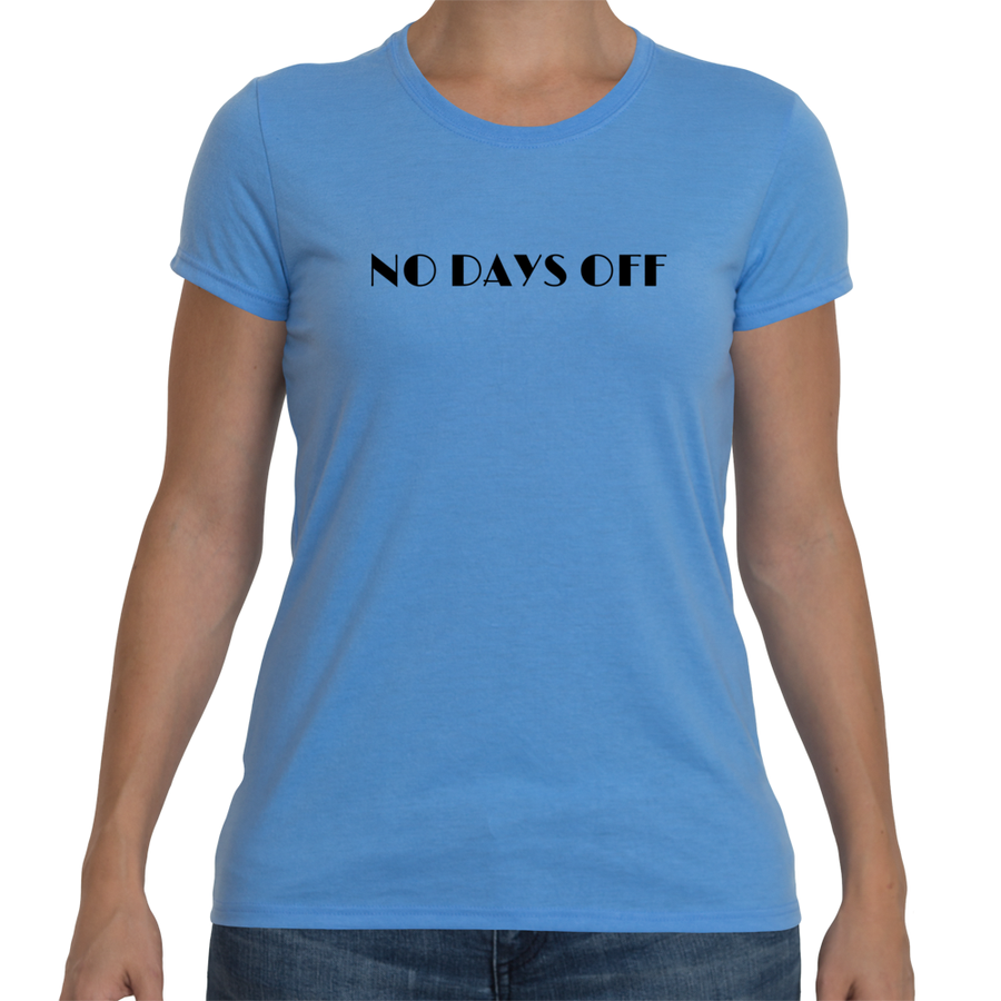 NO DAYS OFF Cotton Tee (4 colors) - The Sweetest Tee