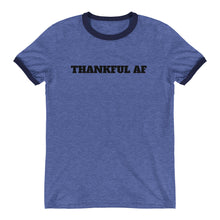 THANKFUL AF Ringer Unisex Tee (3 colors) - The Sweetest Tee