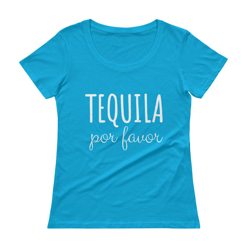 TEQUILA POR FAVOR Ladies' Scoopneck Tee (8 colors) - The Sweetest Tee