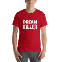 DREAM KILLER Unisex Tee (12 colors) - The Sweetest Tee