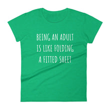 BEING AN ADULT IS LIKE... Ladies Tee (6 colors) - The Sweetest Tee