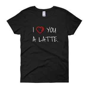 I LOVE YOU A LATTE Cotton Tee (3 colors) - The Sweetest Tee