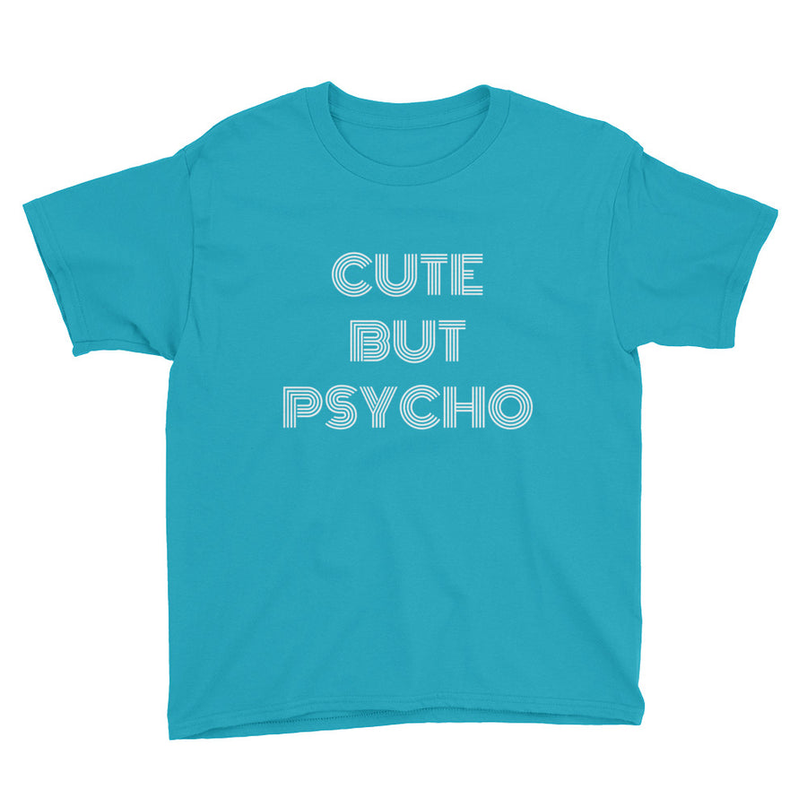 CUTE BUT PSYCHO Youth Tee (10 colors) - The Sweetest Tee