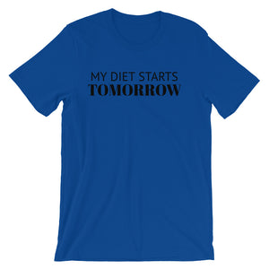 MY DIET STARTS TOMORROW Unisex T-Shirt (12 colors) - The Sweetest Tee