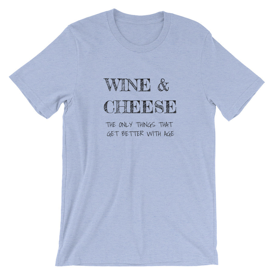 WINE & CHEESE... Unisex Tee (12 colors) - The Sweetest Tee