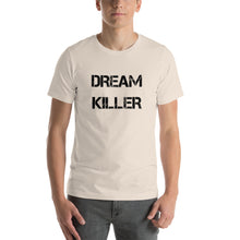 DREAM KILLER Unisex Tee (14 colors) - The Sweetest Tee