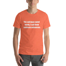 YOU CALL THEM SWEAR WORDS... Unisex Tee (14 colors) - The Sweetest Tee