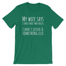 MY WIFE SAYS... Unisex Tee (10 colors) - The Sweetest Tee