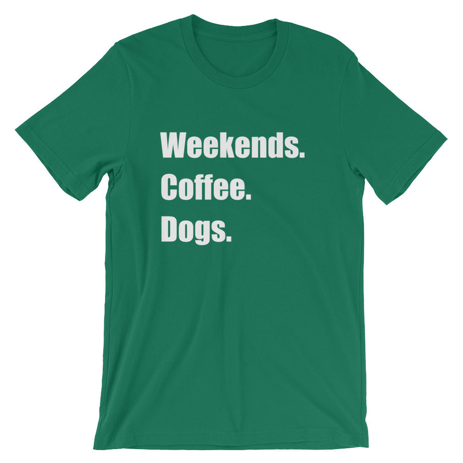 WEEKENDS COFFEE DOGS Unisex Cotton Tee (8 colors) - The Sweetest Tee