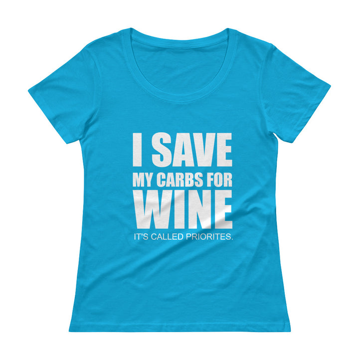 I SAVE MY WINE... Ladies' Scoopneck Tee (9 colors) - The Sweetest Tee