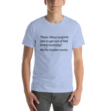 MY BLADDER... Short-Sleeve Unisex Tee (14 colors) - The Sweetest Tee