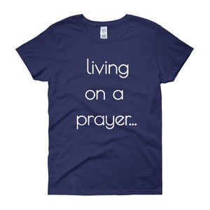 LIVING ON A PRAYER Cotton Tee (4 colors) - The Sweetest Tee