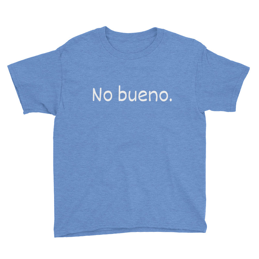 NO BUENO Youth Tee (10 colors) - The Sweetest Tee