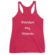 PARDON MY FRENCH Racerback Tank (6 colors) - The Sweetest Tee