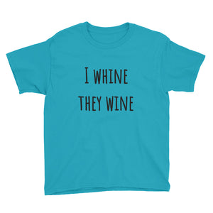 I WHINE... Youth Tee (9 colors) - The Sweetest Tee