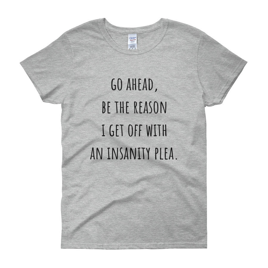 GO AHEAD BE THE REASON... Cotton Tee (6 colors) - The Sweetest Tee