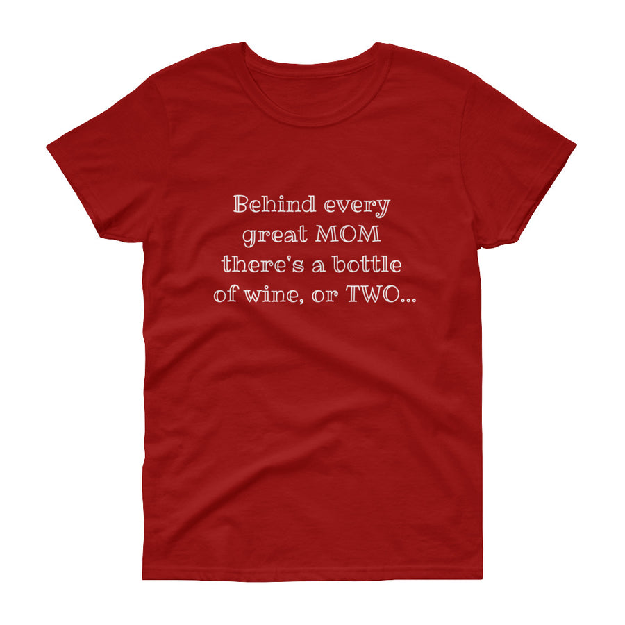 BEHIND EVERY GREAT MOM... Women's Tee (10 colors) - The Sweetest Tee